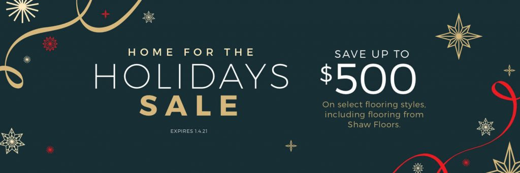 Home For the holiday sale | Yuma Carpets & Tile Inc